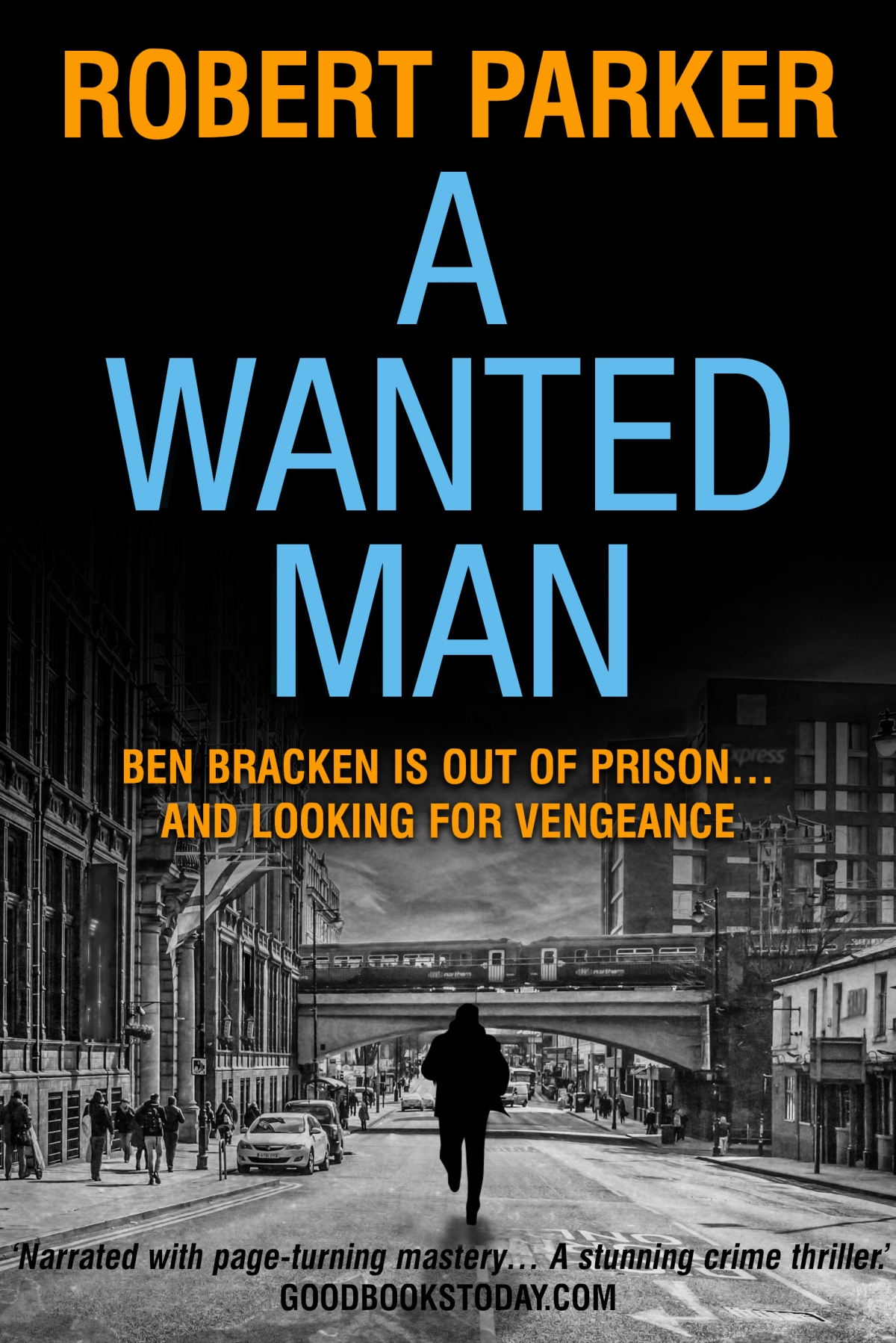 A Wanted Man – published!
